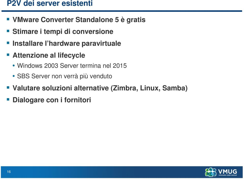lifecycle Windows 2003 Server termina nel 2015 SBS Server non verrà più