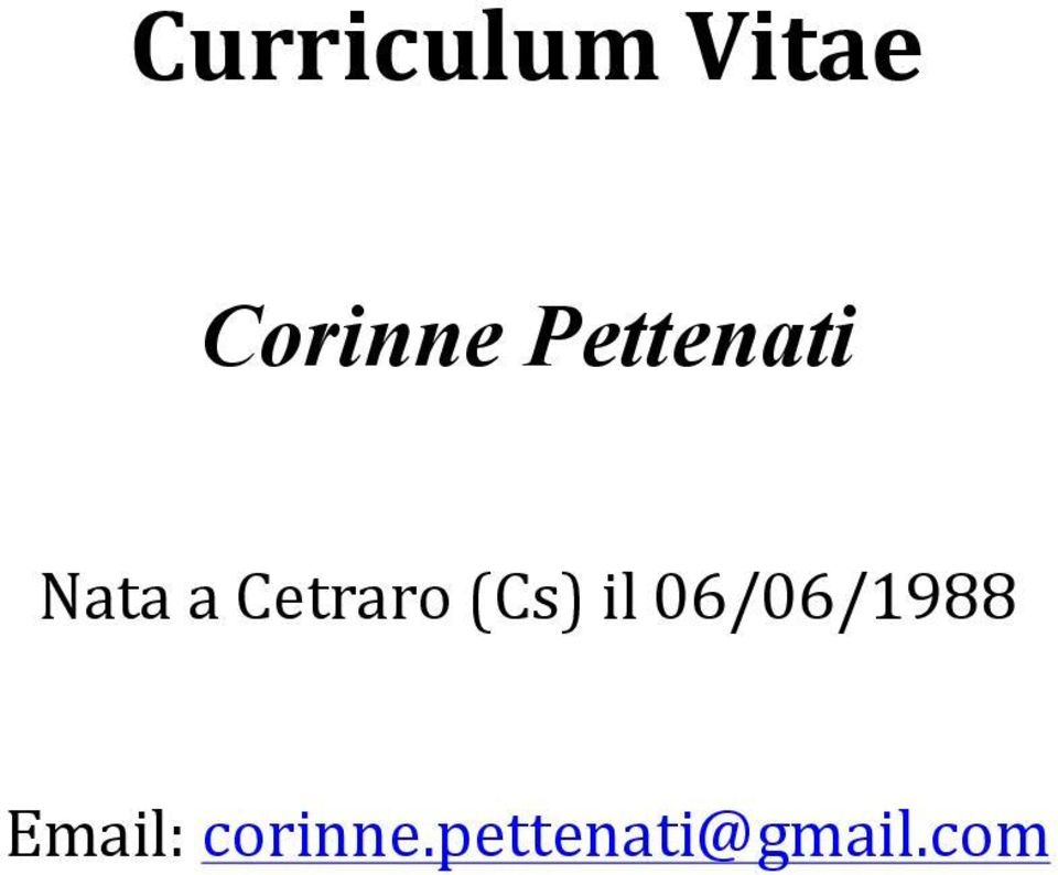 (Cs) il 06/06/1988 Email: