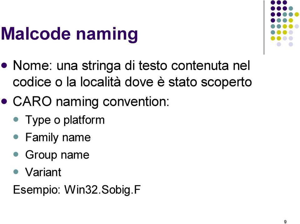 scoperto CARO naming convention: Type o platform