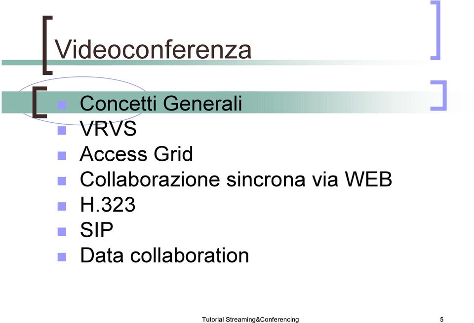 Collaborazione sincrona via WEB! H.