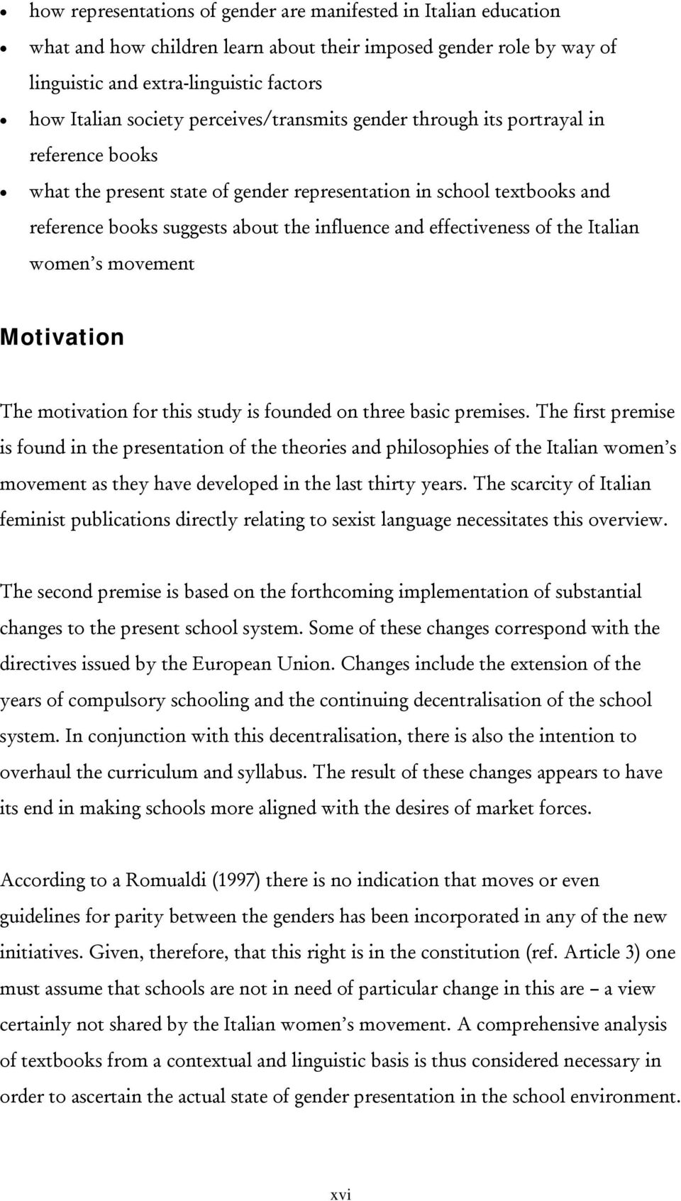 effectiveness of the Italian women s movement Motivation The motivation for this study is founded on three basic premises.