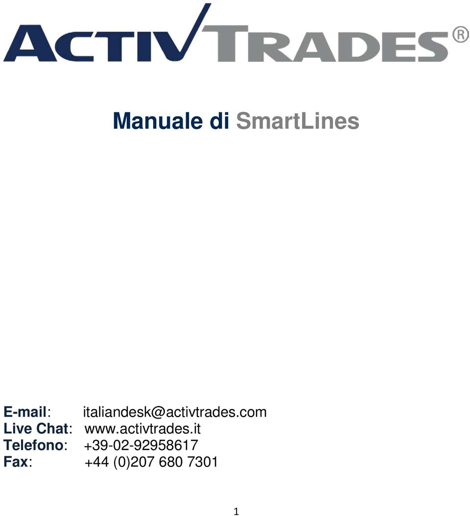 com Live Chat: www.activtrades.