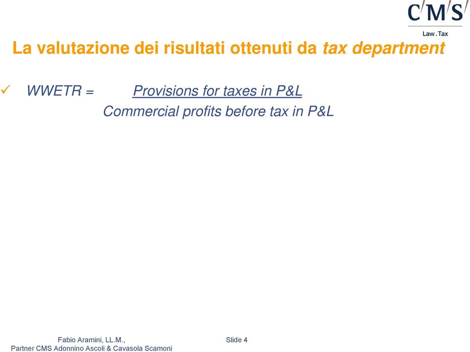 = Provisions for taxes in P&L