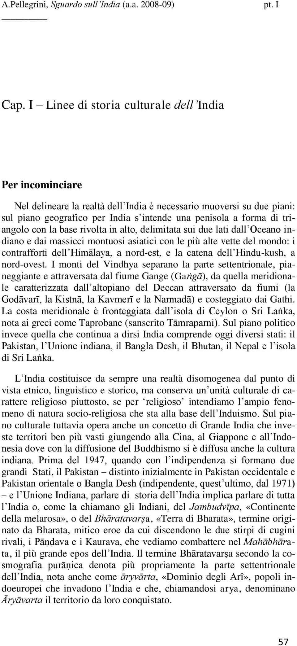 catena dell Hindu-kush, a nord-ovest.