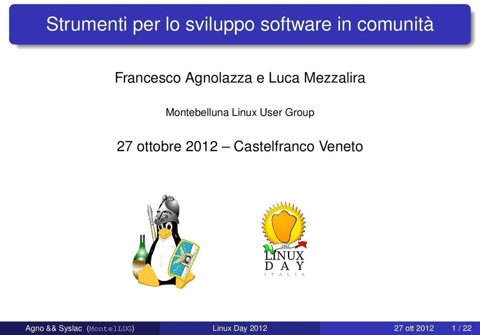 Linux User Group 27 ottobre 2012 Castelfranco Veneto