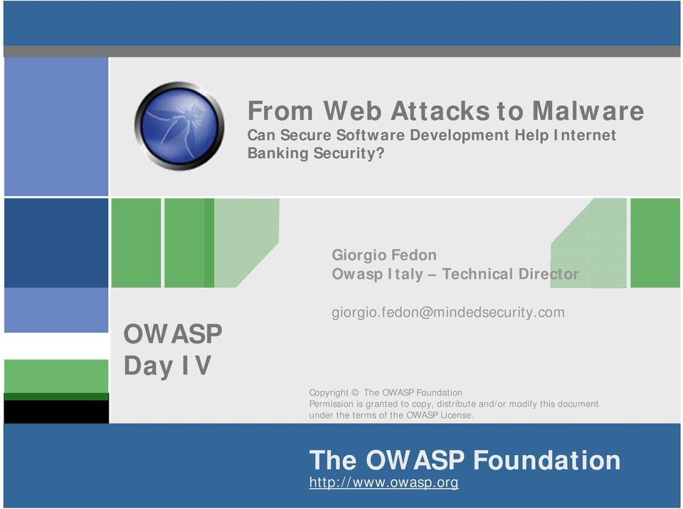 com Copyright The OWASP Foundation Permission is granted to copy, distribute and/or modify