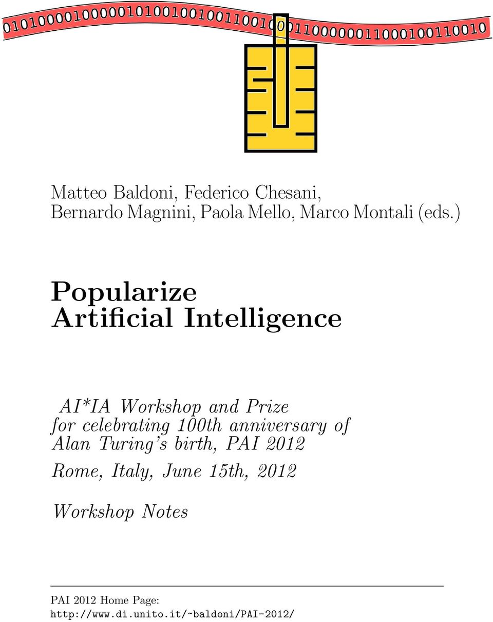 celebrating 100th anniversary of Alan Turing s birth, PAI 2012 Rome, Italy,