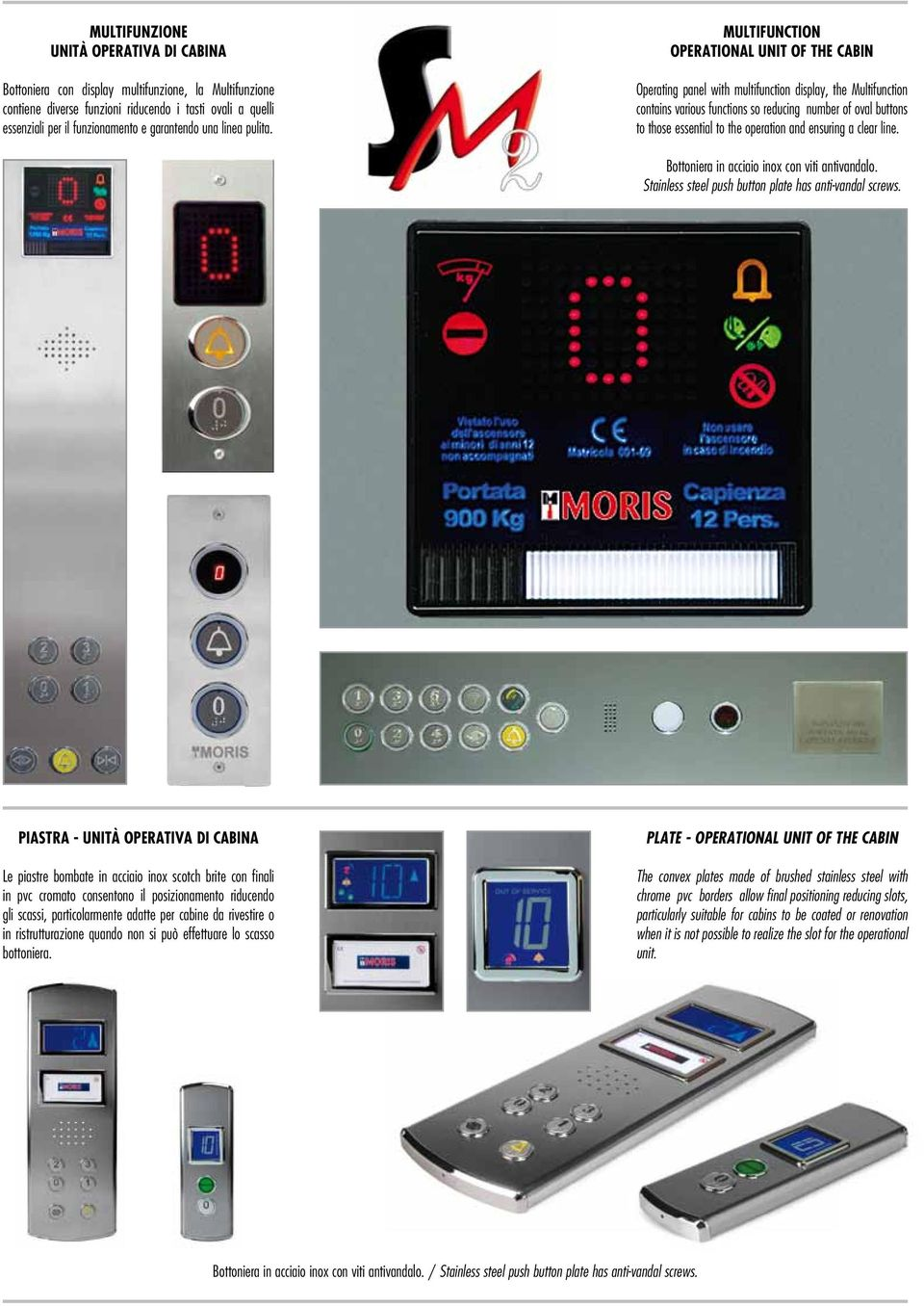 Multifunction Operational unit of the cabin Operating panel with multifunction display, the Multifunction contains various functions so reducing number of oval buttons to those essential to the