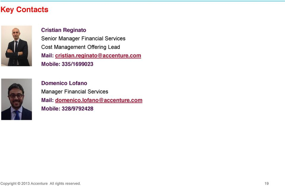com Mobile: 335/1699023 Domenico Lofano Manager Financial Services Mail: