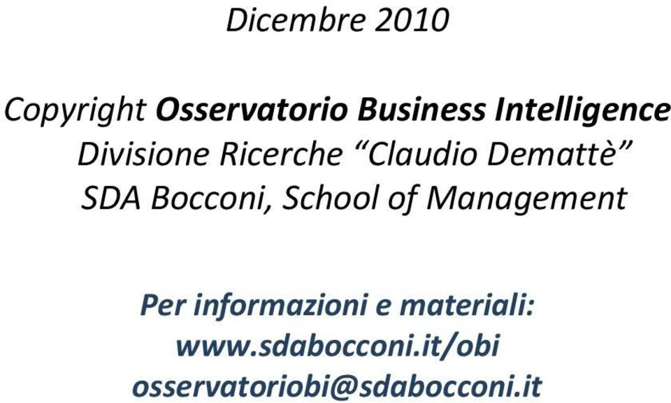 Management Per informazioni e materiali:
