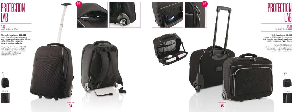 Trolley back pack in polyester 600D+900D, inside compartment for computer holder, organized front pocket, silicone wheels, hiding adjustable shoulder straps, anodized aluminium handle.