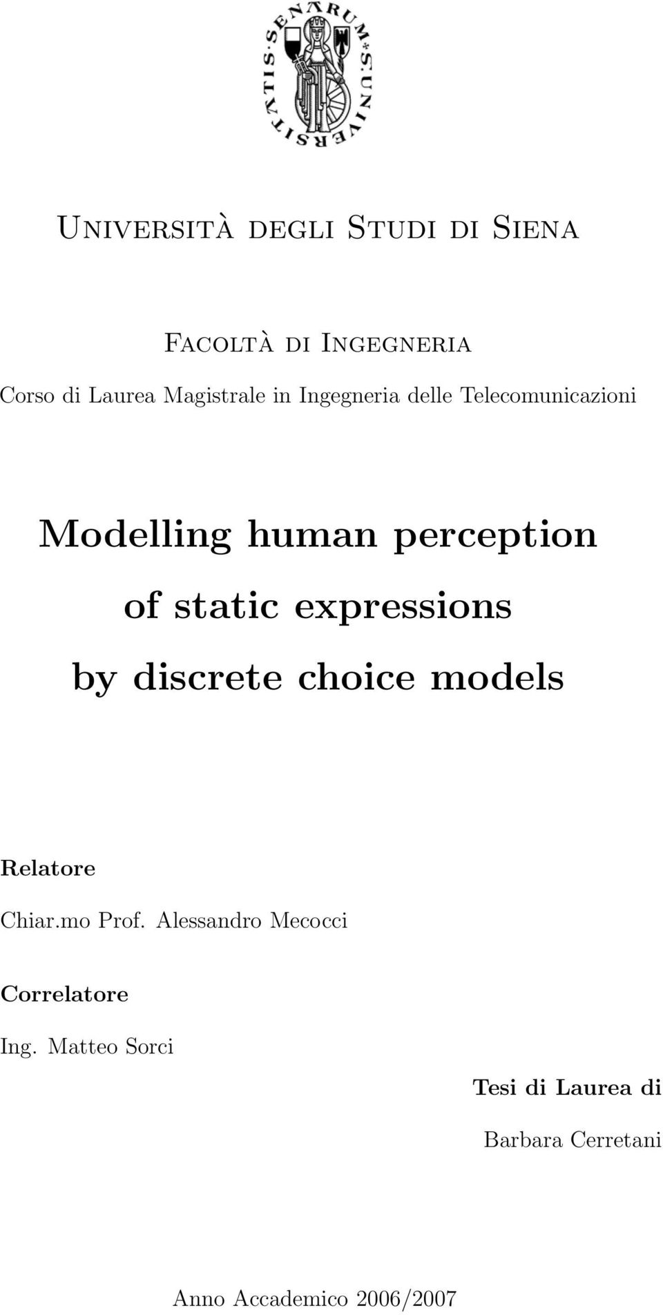 expressions by discrete choice models Relatore Chiar.mo Prof.