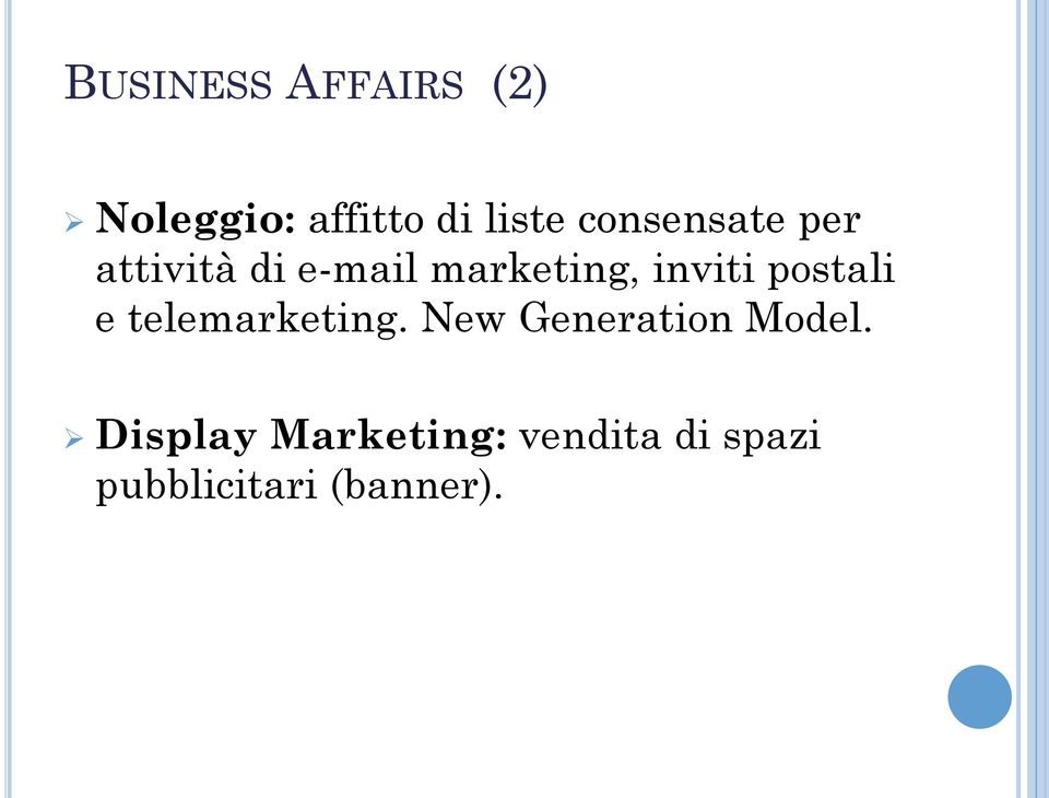 postali e telemarketing. New Generation Model.