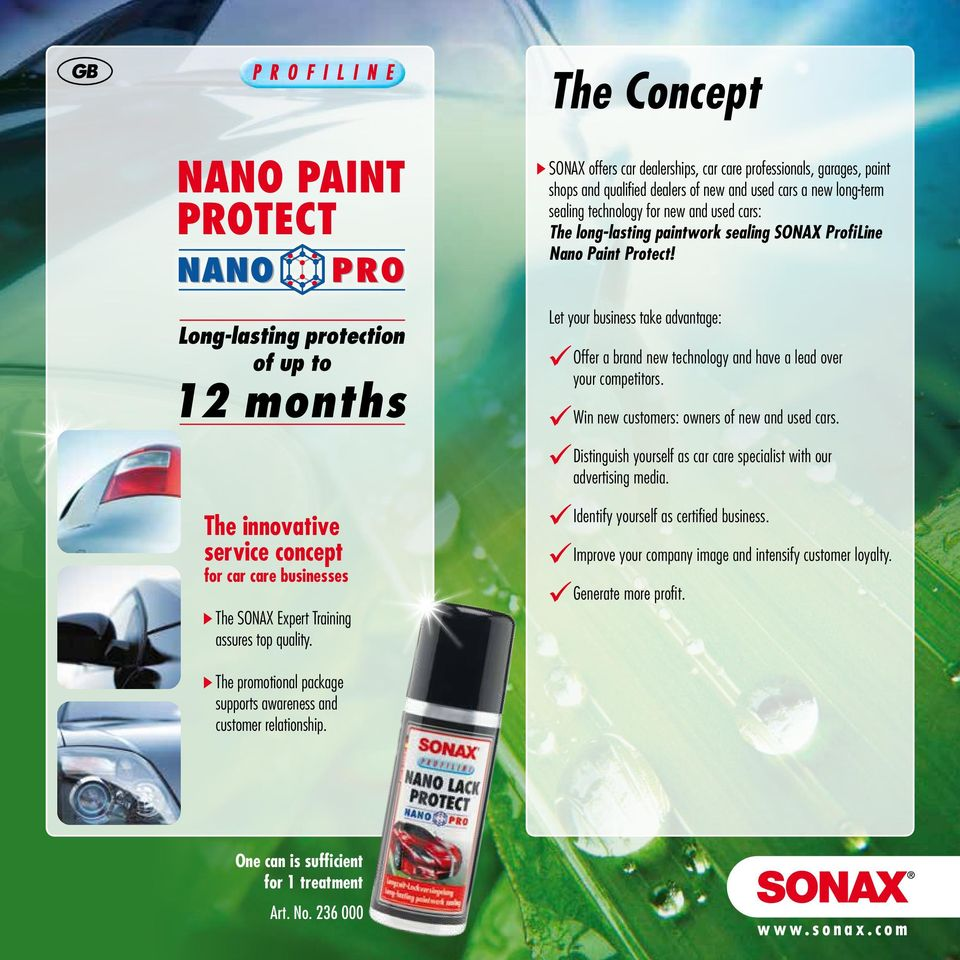 paintwork sealing SONAX ProfiLine Nano Paint Protect! Let your business take advantage: Offer a brand new technology and have a lead over your competitors.