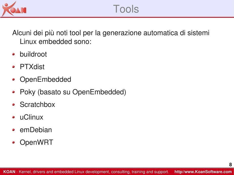 embedded sono: buildroot PTXdist OpenEmbedded