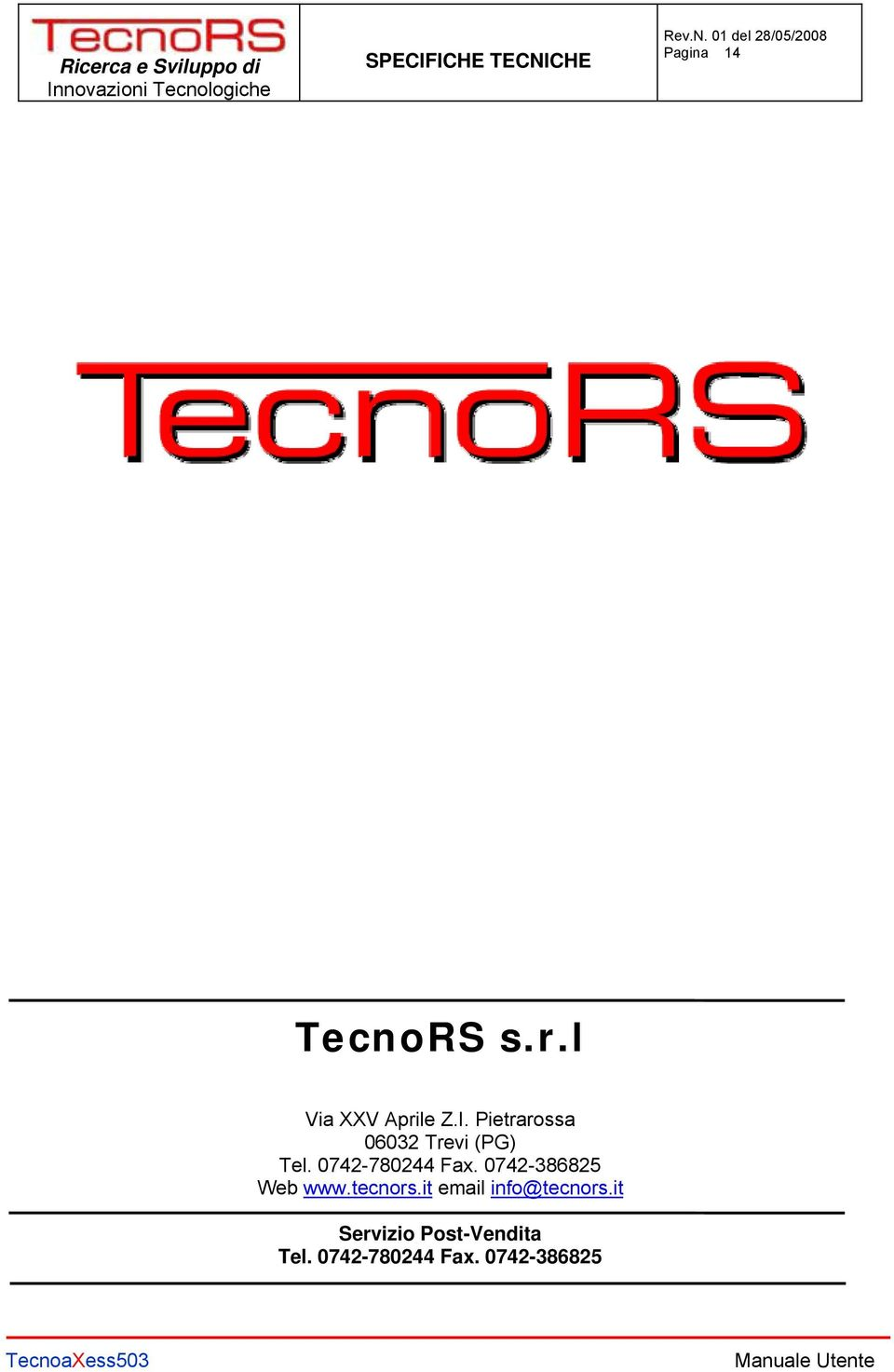 0742-386825 Web www.tecnors.it email info@tecnors.