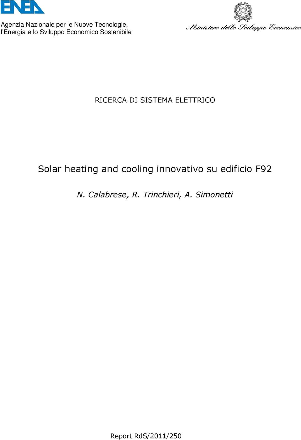 ELETTRICO Solar heating and cooling innovativo su
