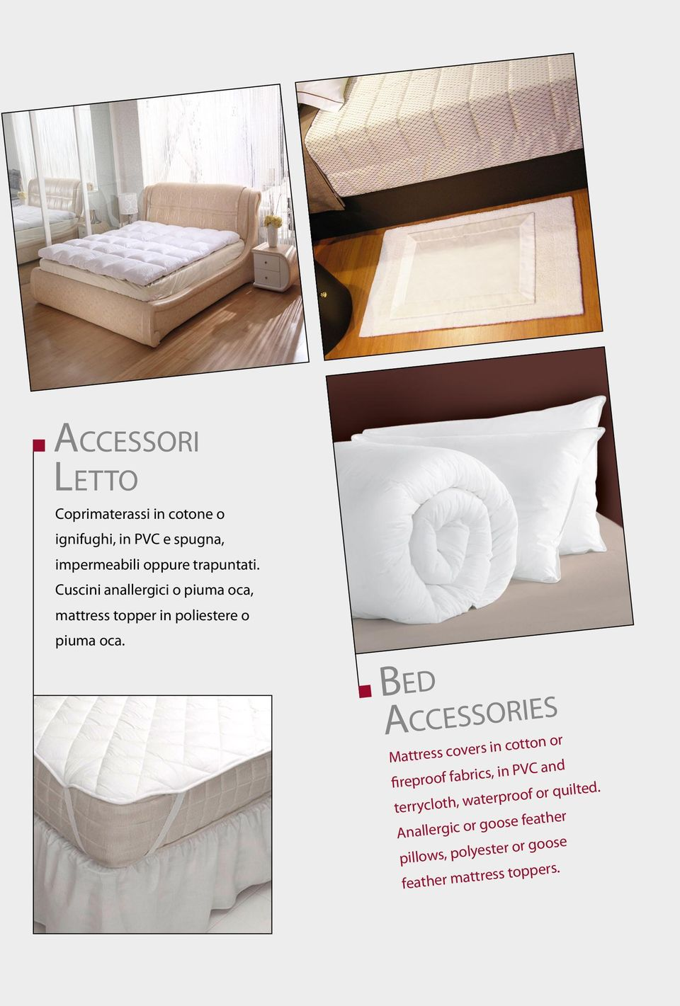 Bed Accessories Mattress covers in cotton or fireproof fabrics, in PVC and terrycloth,