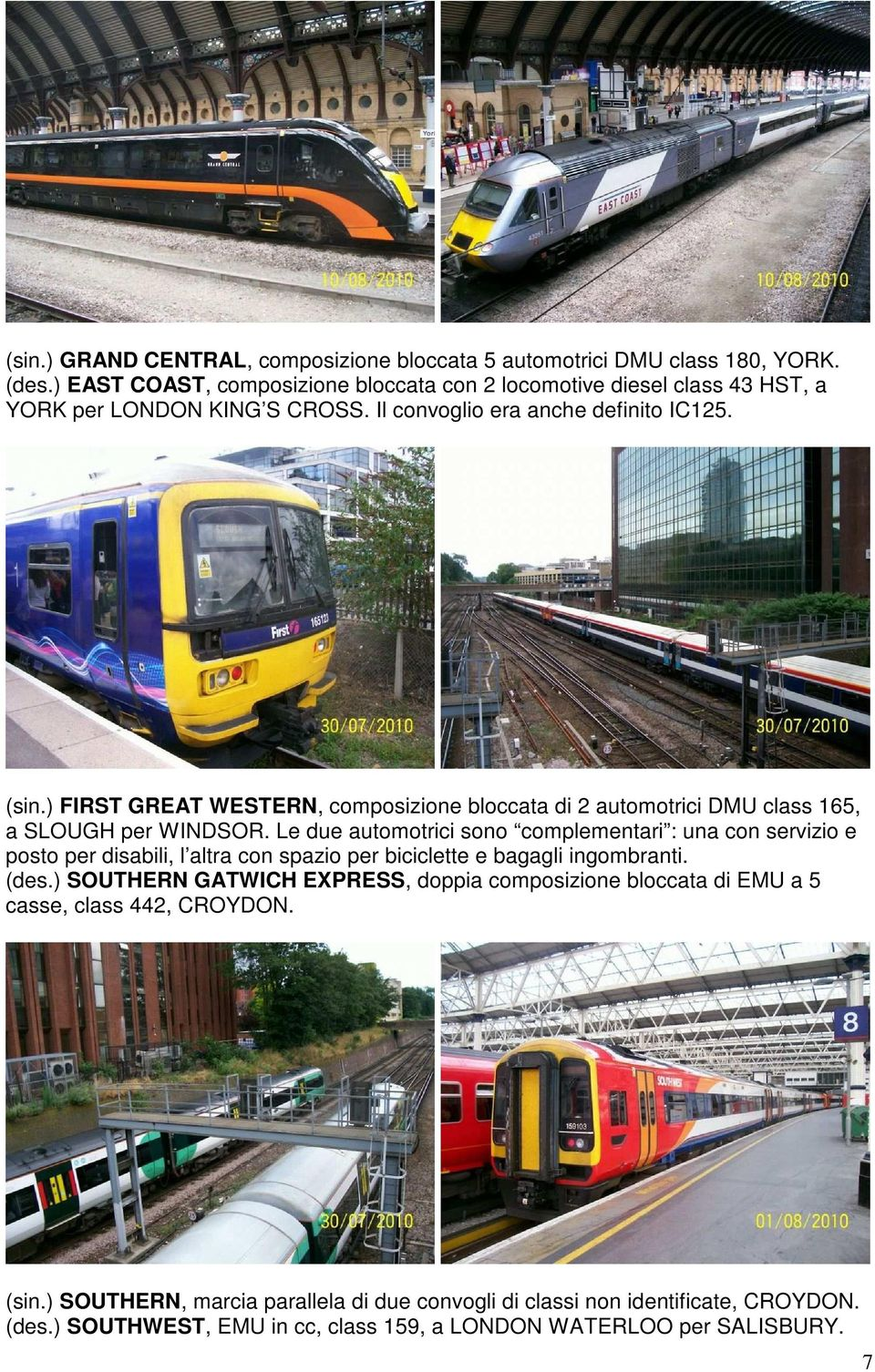 ) FIRST GREAT WESTERN, composizione bloccata di 2 automotrici DMU class 165, a SLOUGH per WINDSOR.