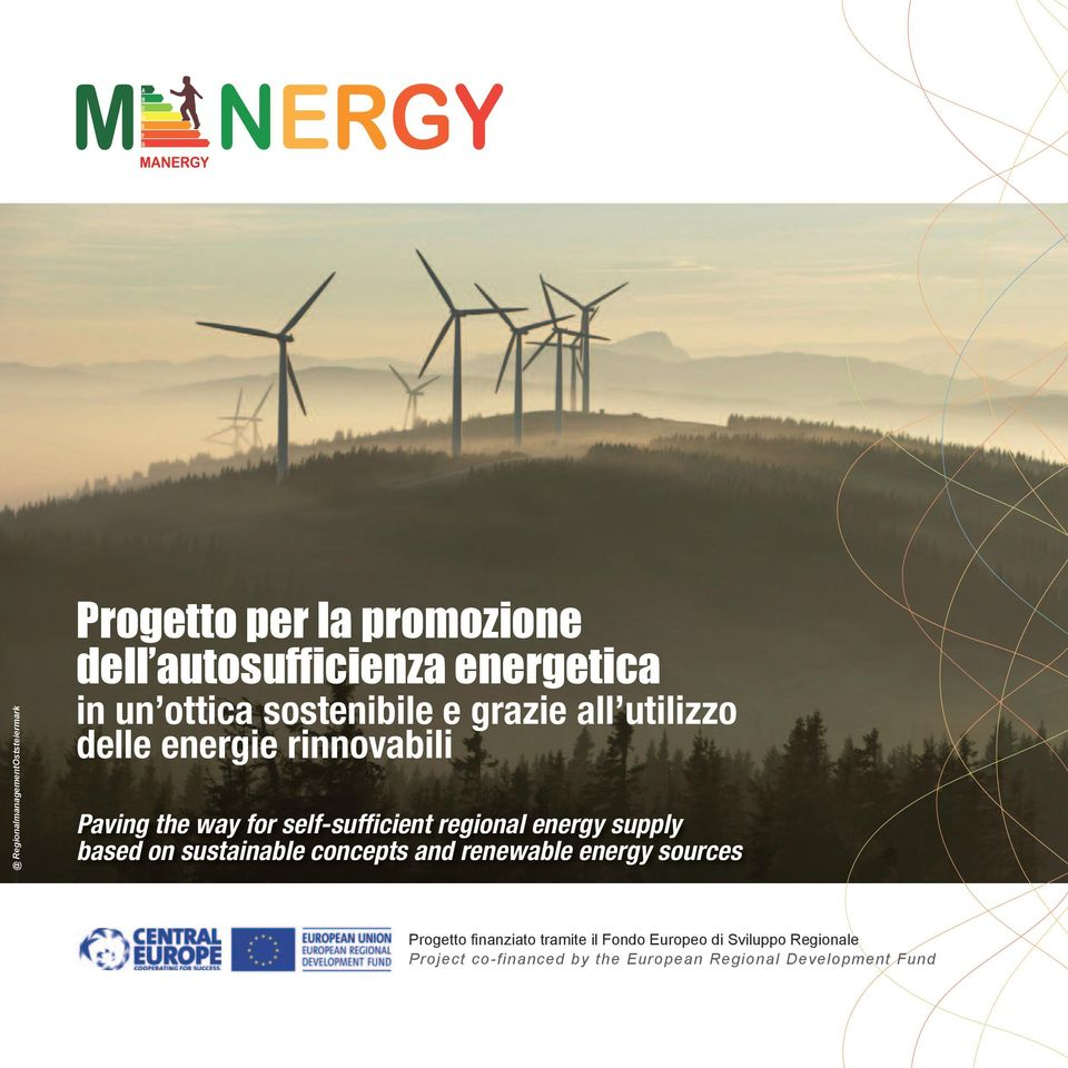regional energy supply based on sustainable concepts and renewable energy sources Progetto finanziato