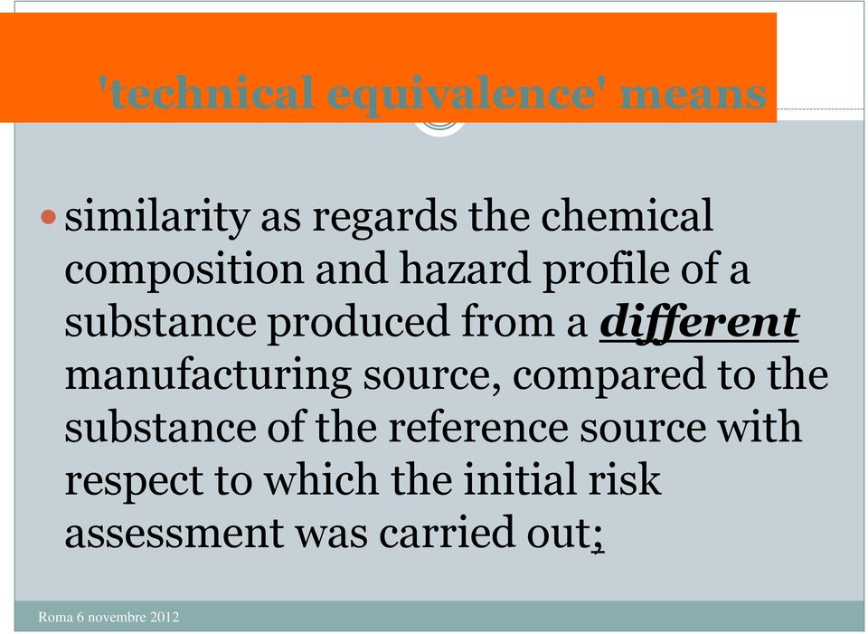 different manufacturing source, compared to the substance of the