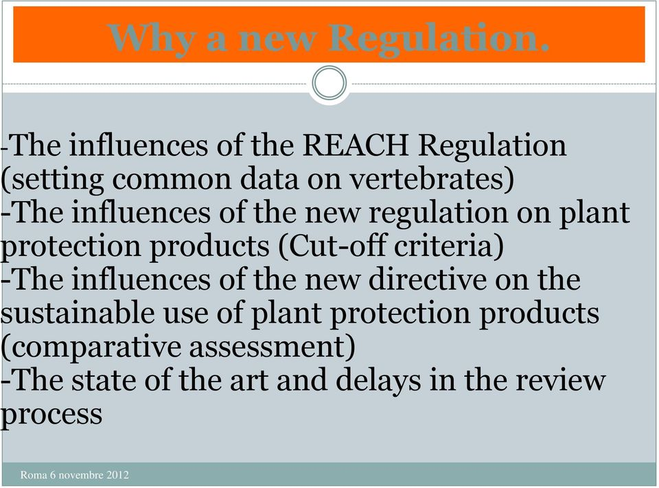 influences of the new regulation on plant protection products (Cut-off criteria) -The