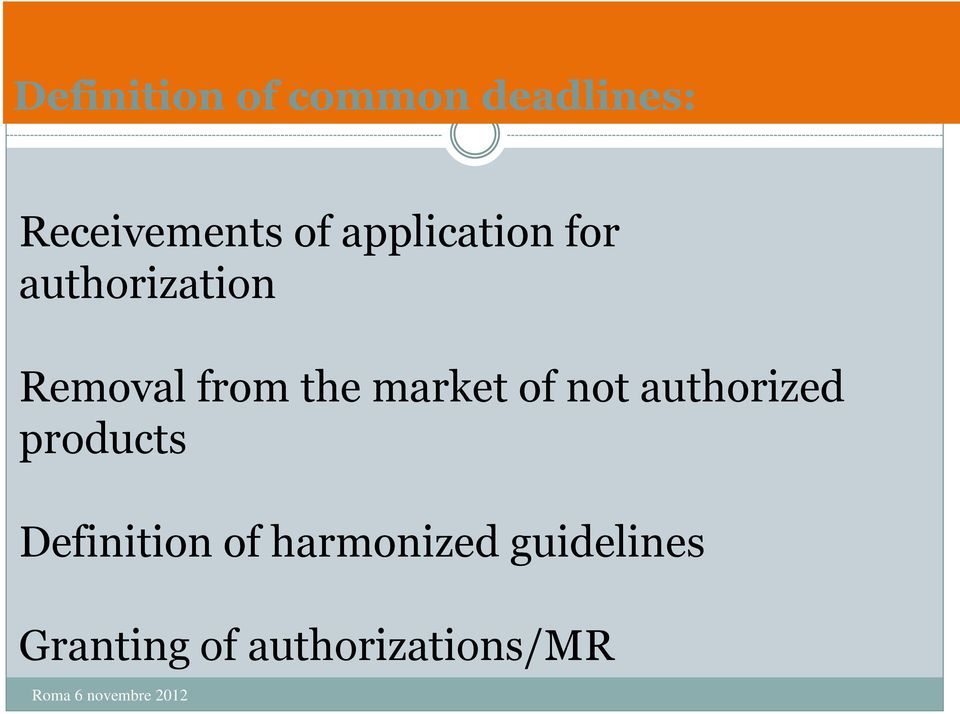 market of not authorized products Definition of