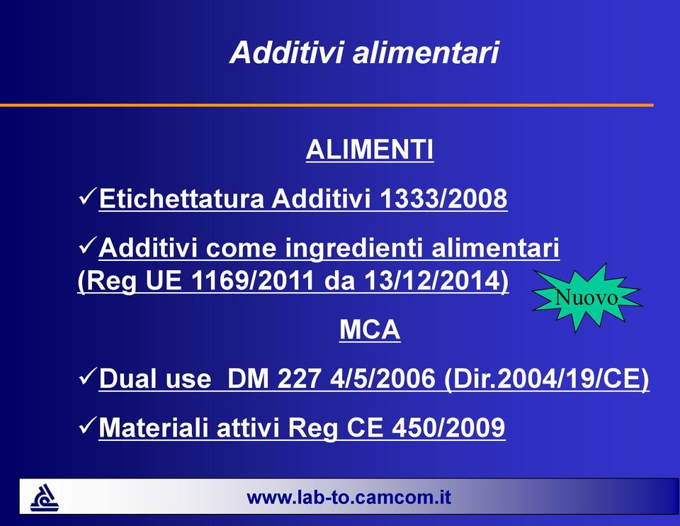UE 1169/2011 da 13/12/2014) MCA Nuovo Dual use DM 227