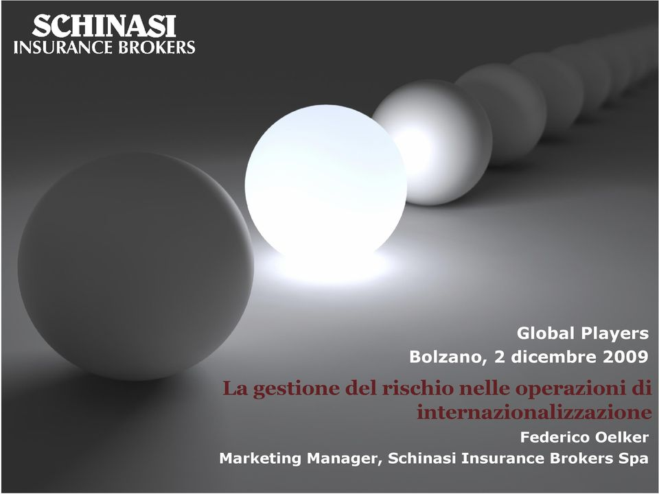 Oelker Marketing Manager, Schinasi