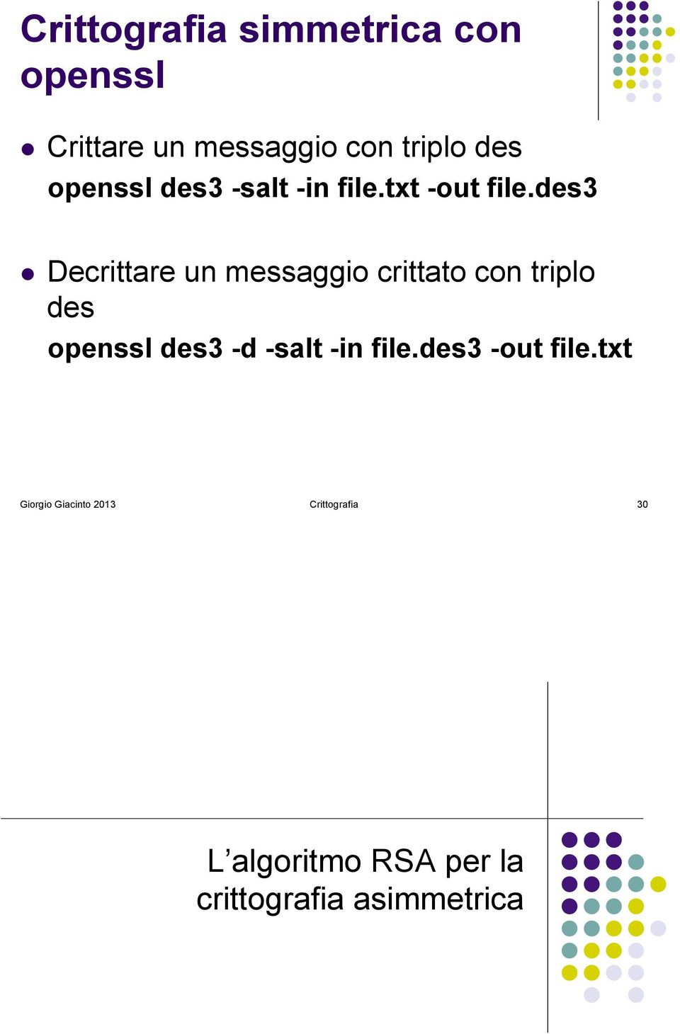 txt -out file.des3!
