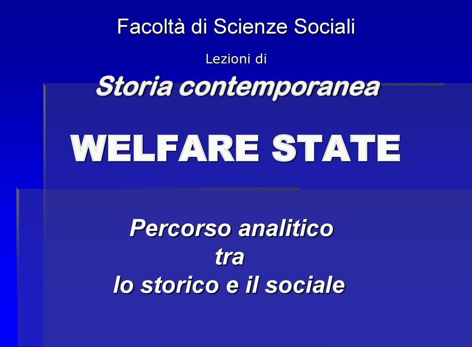 contemporanea WELFARE STATE