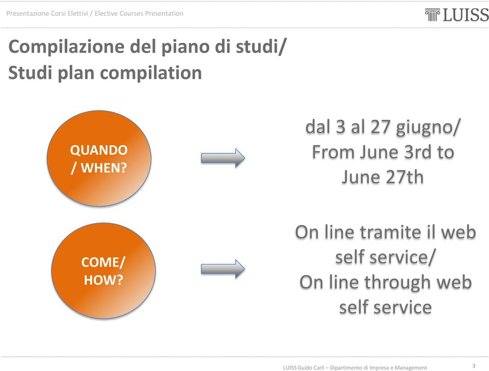 dal 3 al 27 giugno/ From June 3rd to June 27th