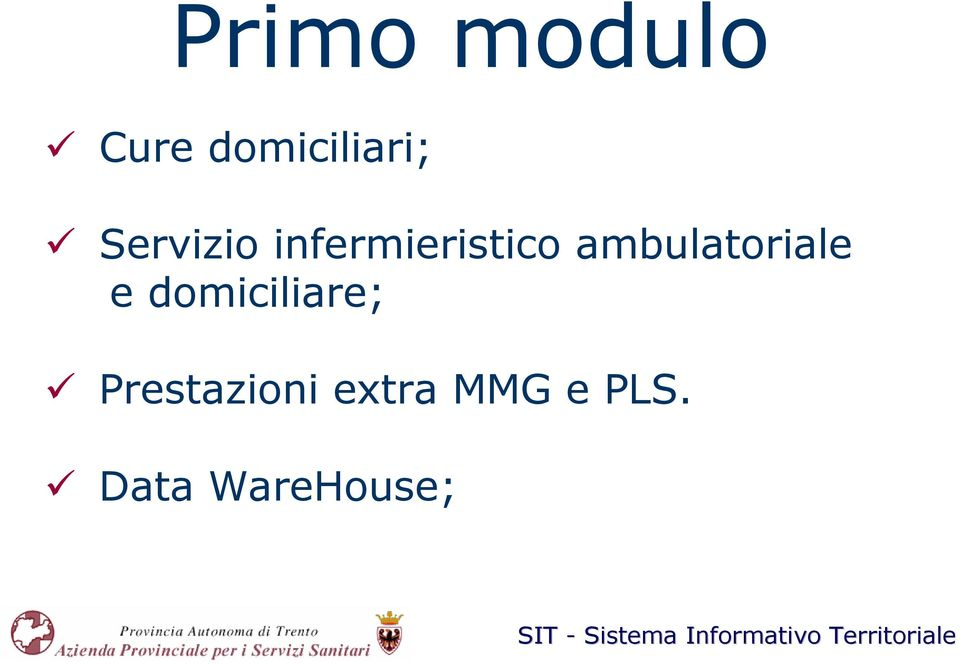 ambulatoriale e domiciliare;