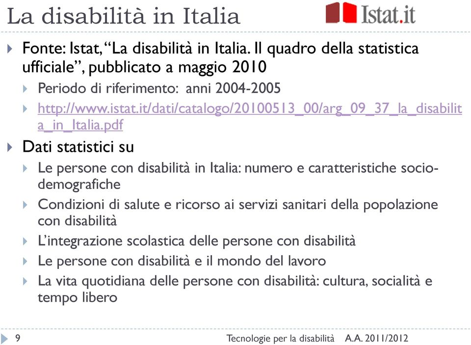 it/dati/catalogo/20100513_00/arg_09_37_la_disabilit a_in_italia.