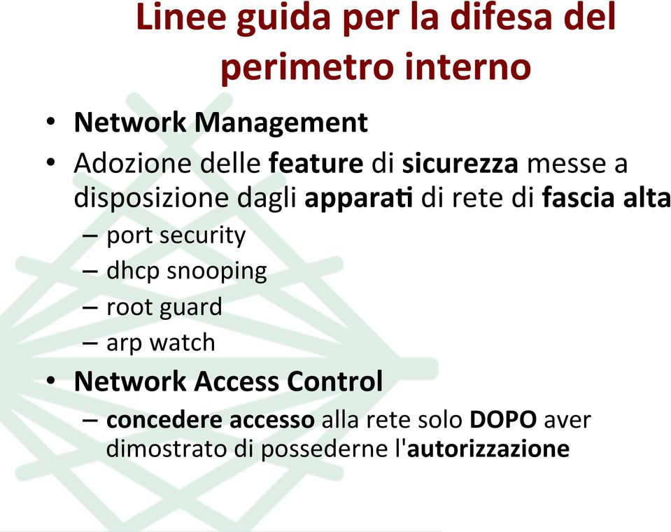alta port security dhcp snooping root guard arp watch Network Access Control