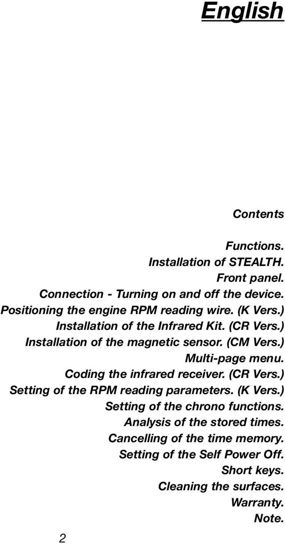 (CM Vers.) Multi-page menu. Coding the infrared receiver. (CR Vers.) Setting of the RPM reading parameters. (K Vers.
