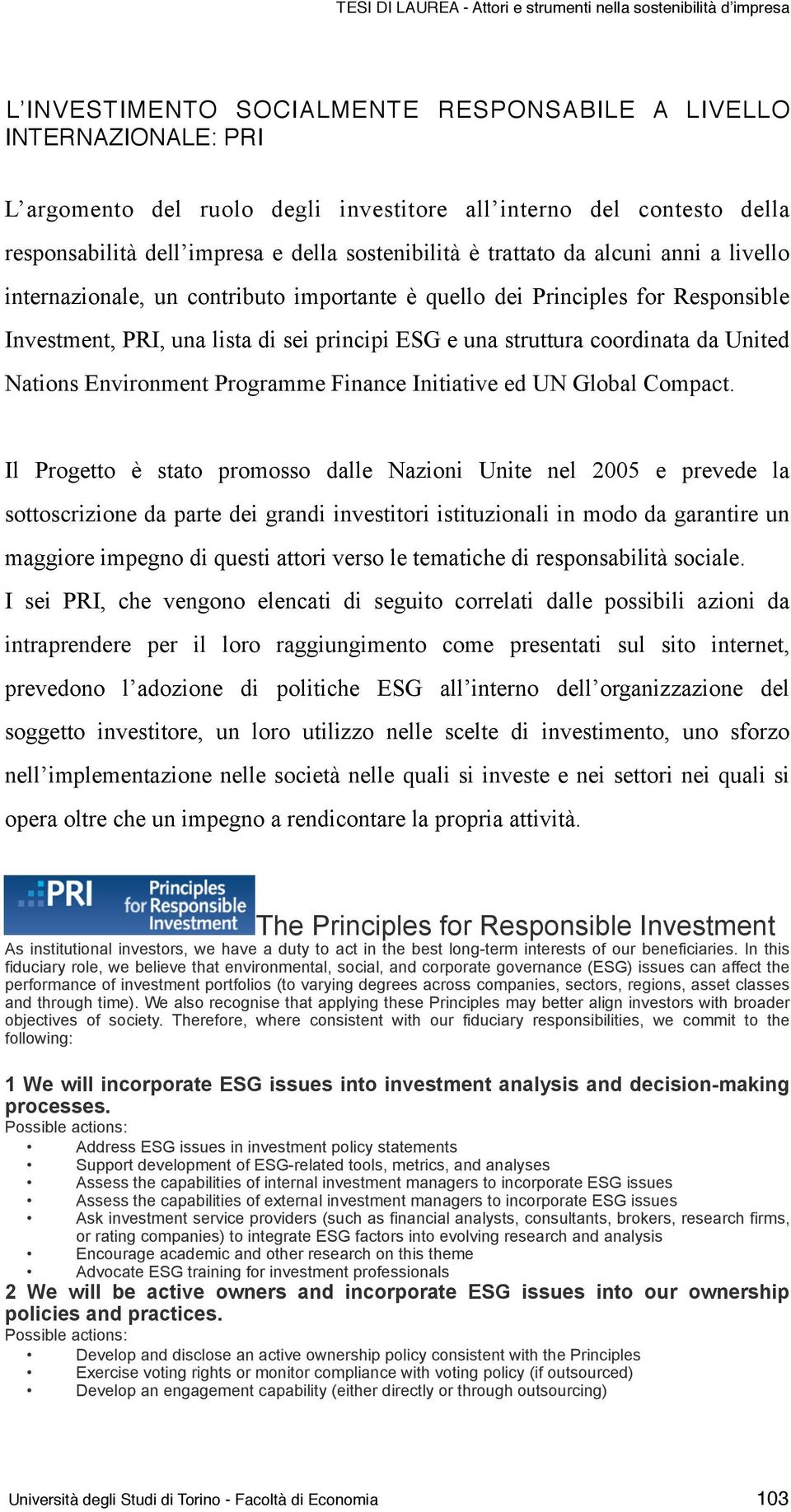 Nations Environment Programme Finance Initiative ed UN Global Compact.
