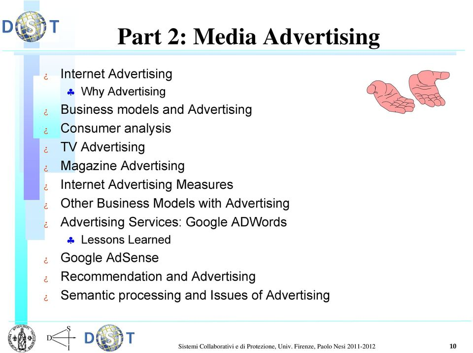 Advertising Advertising Services: Google ADWords Lessons Learned Google AdSense Recommendation and