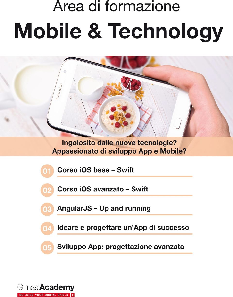 01 02 03 04 05 Corso ios base Swift Corso ios avanzato Swift