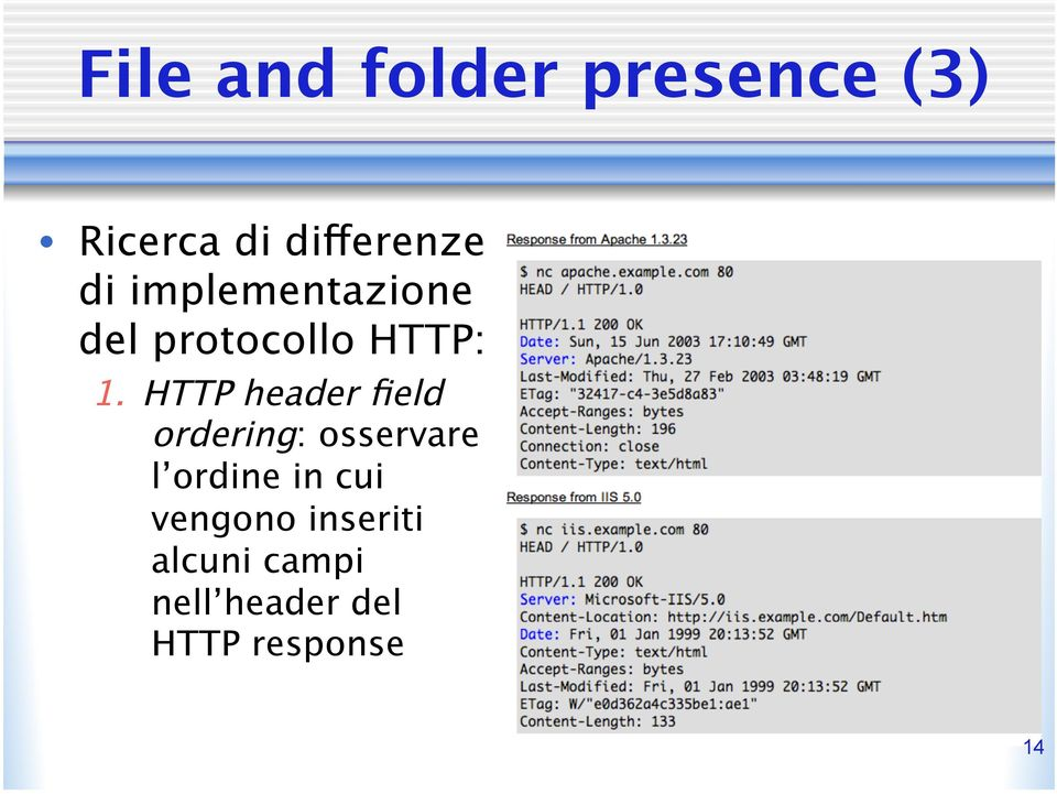 HTTP header field ordering: osservare l ordine in