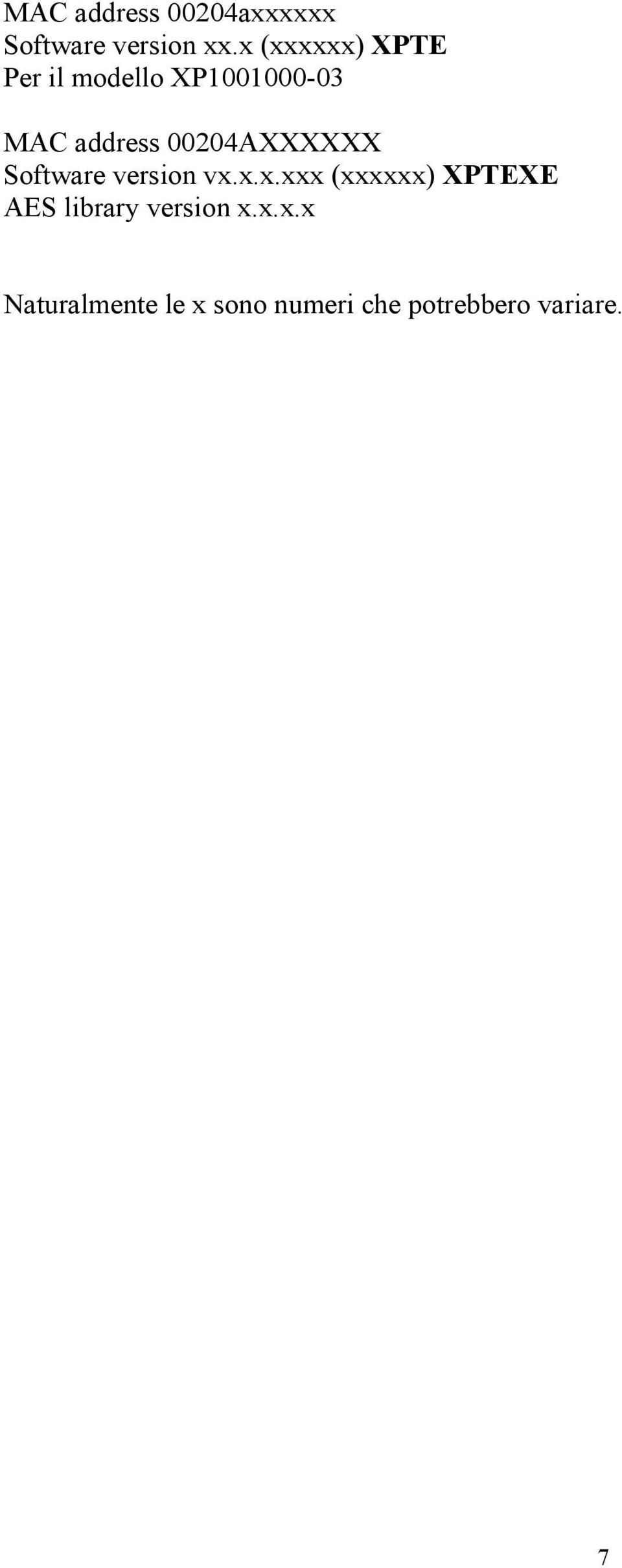 00204AXXXXXX Software version vx.