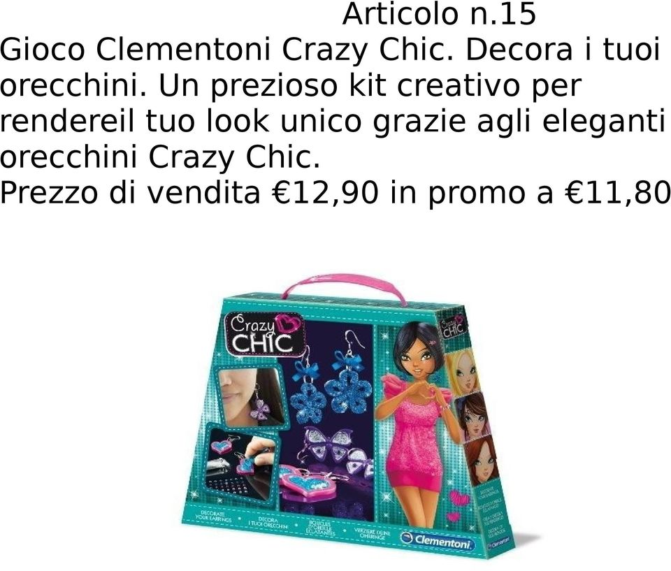 Un prezioso kit creativo per rendereil tuo look