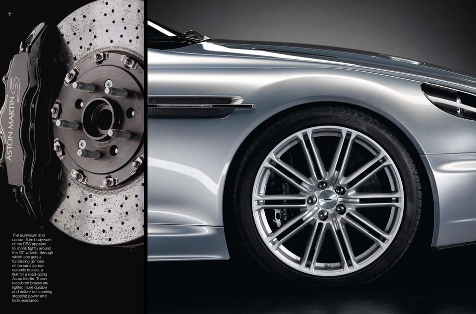carbon ceramic brakes, a first for a road-going Aston Martin.