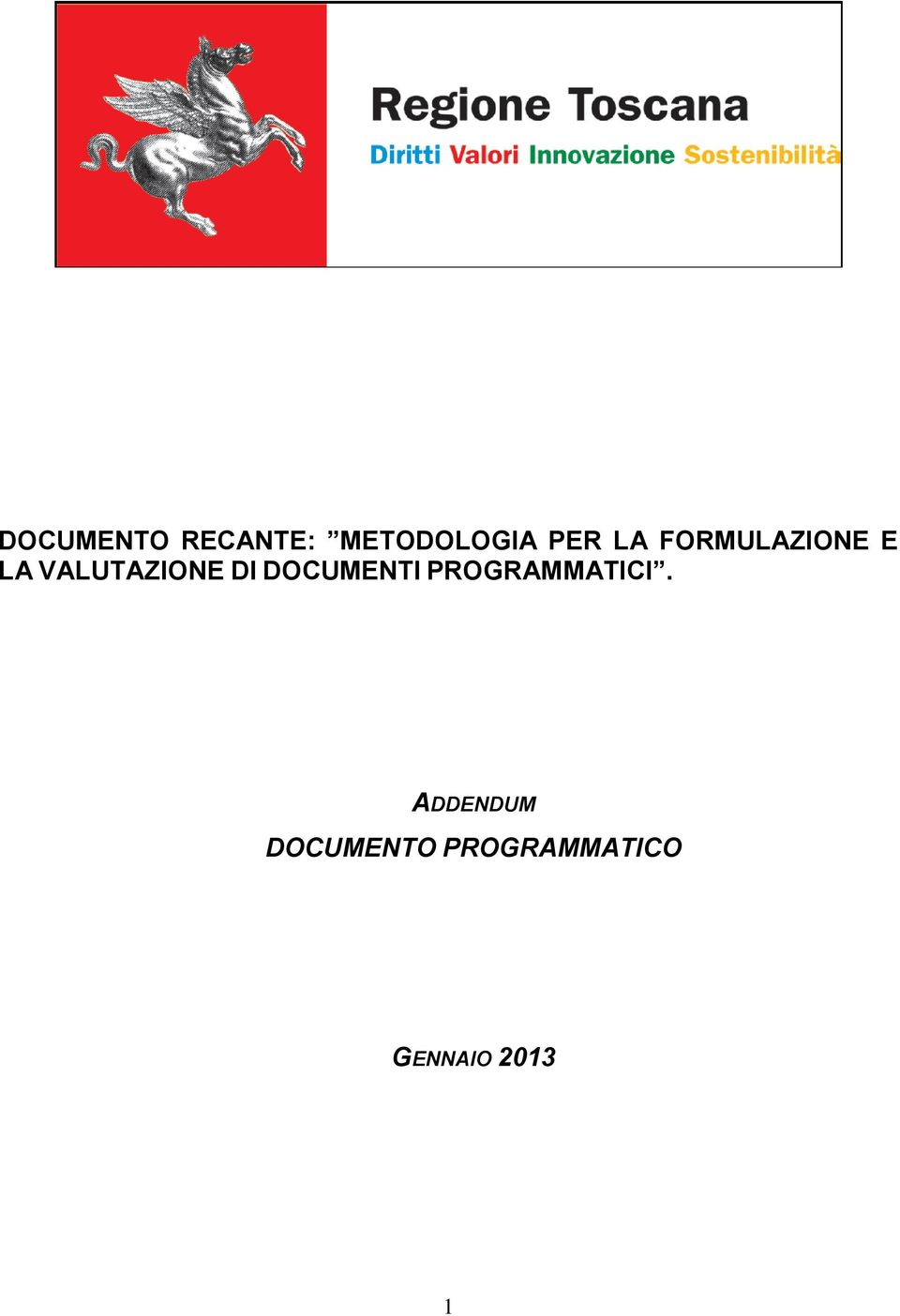 DOCUMENTI PROGRAMMATICI.