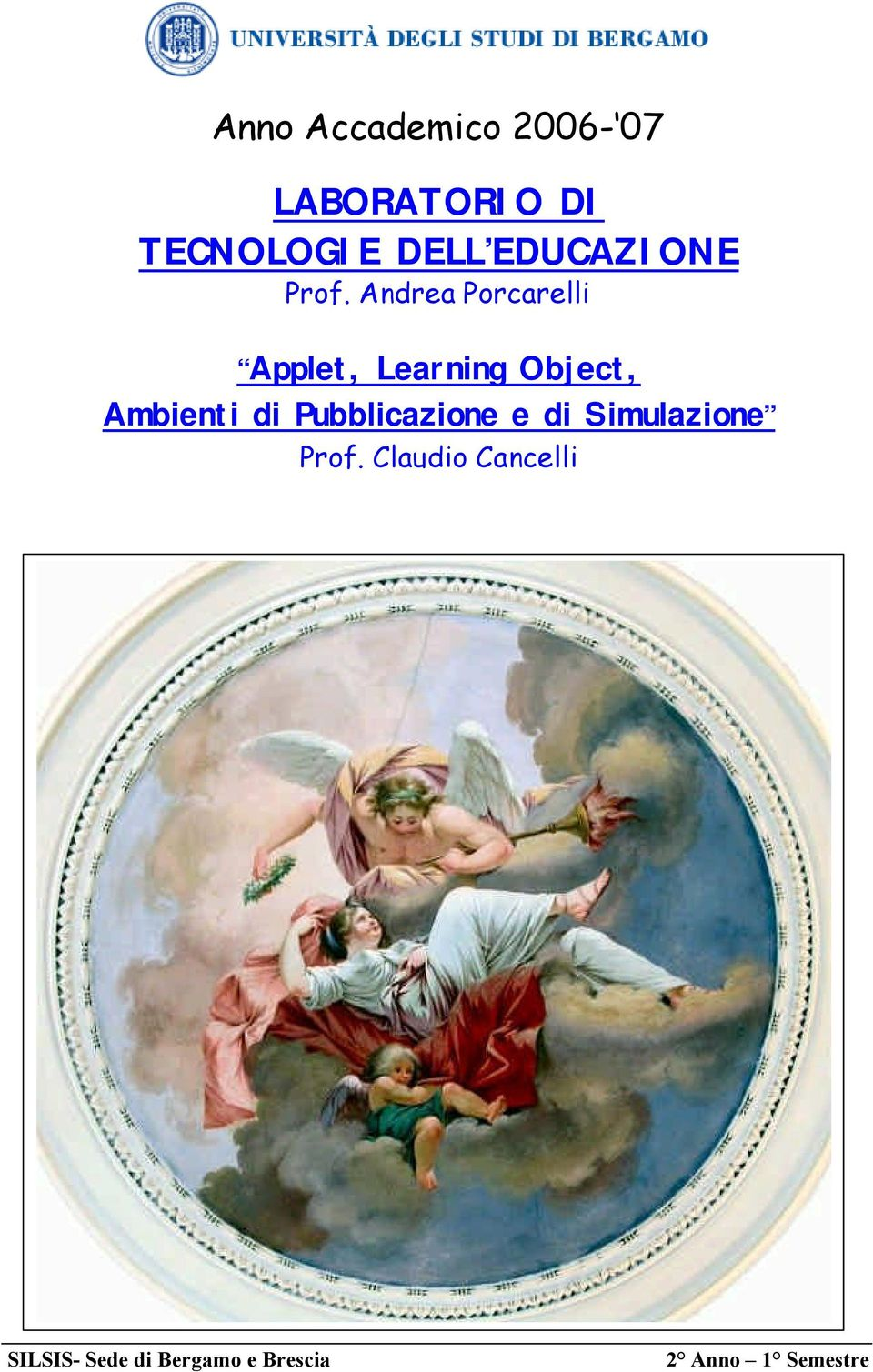 Andrea Porcarelli Applet, Learning Object, Ambienti