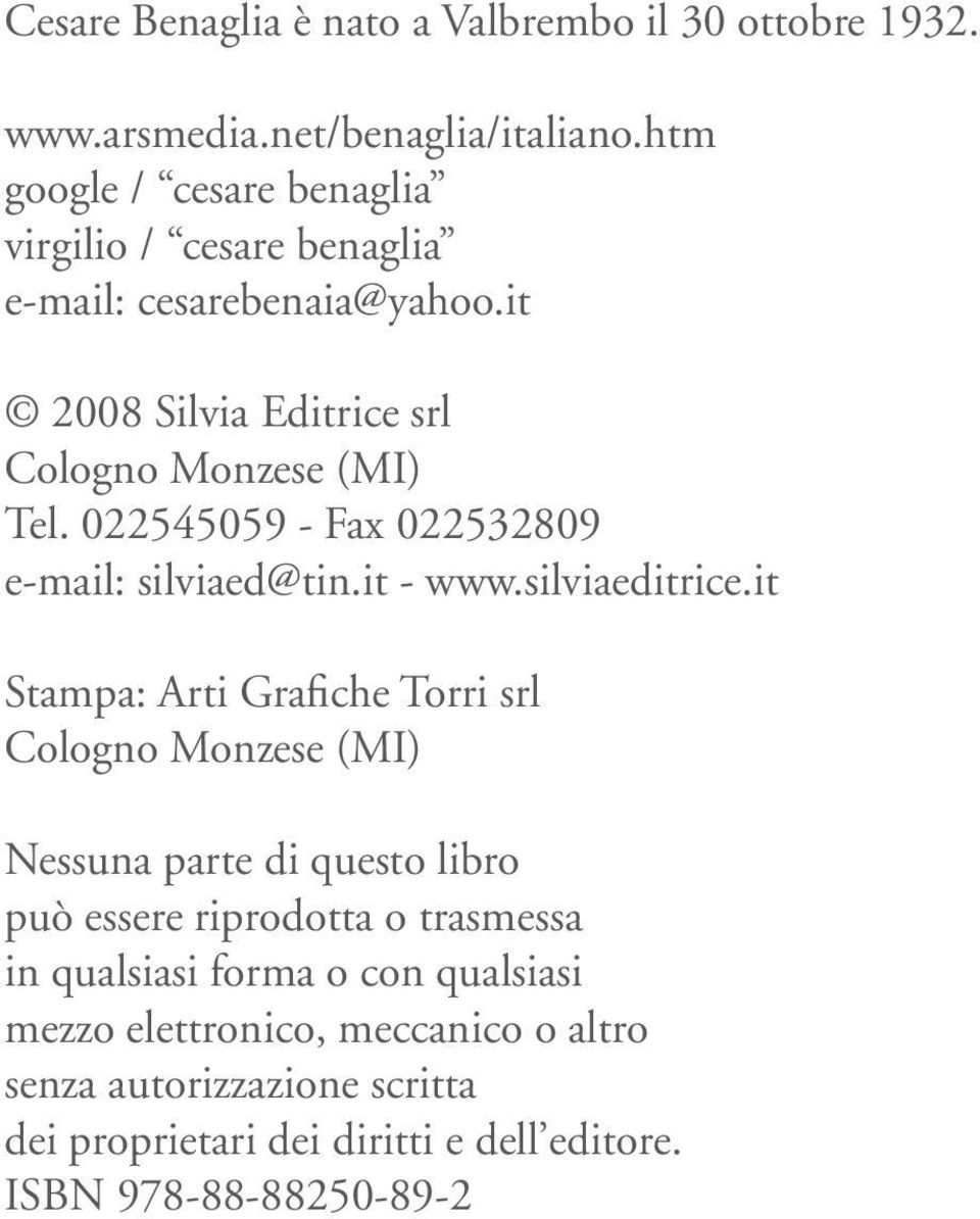 022545059 - Fax 022532809 e-mail: silviaed@tin.it - www.silviaeditrice.