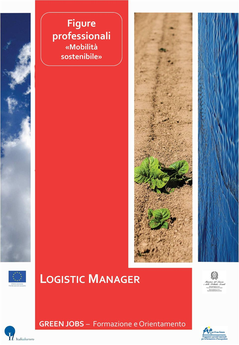 LOGISTIC MANAGER GREEN