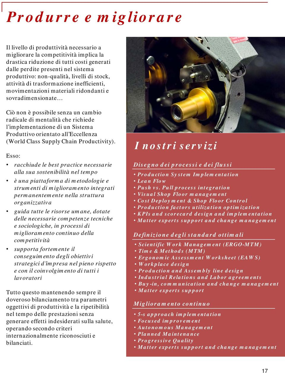 l implementazione di un Sistema Produttivo orientato all Eccellenza (World Class Supply Chain Productivity).