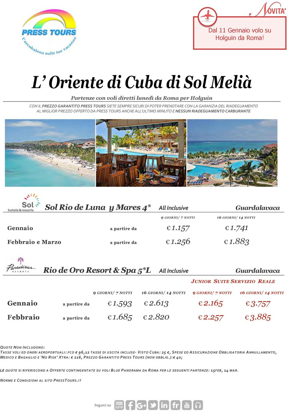 883 Rio de Oro Resort & Spa 5*L All Inclusive Guardalavaca JUNIOR SUITE SERVIZIO REALE 9 GIORNI/ 7 NOTTI 16 GIORNI/ 14 NOTTI 9 GIORNI/ 7 NOTTI 16 GIORNI/