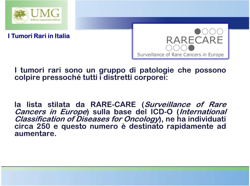 Europe) sulla base del ICD-O (International Classification of Diseases for